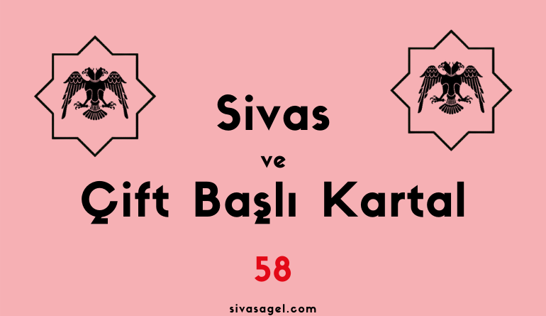 Sivas ve Selçuk Devleti Arması Çift Başlı Kartal